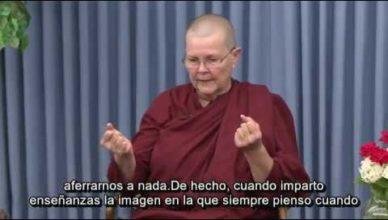 Las tres características de la existencia: Anicca, Dukkha, Anattā. Venerable Vimala Bhikkhuni.